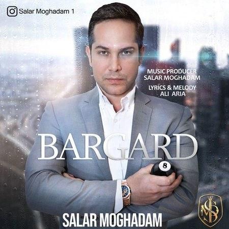 Salar Moghadam Bargard Cover Musico.ir دانلود آهنگ سالار مقدم برگرد