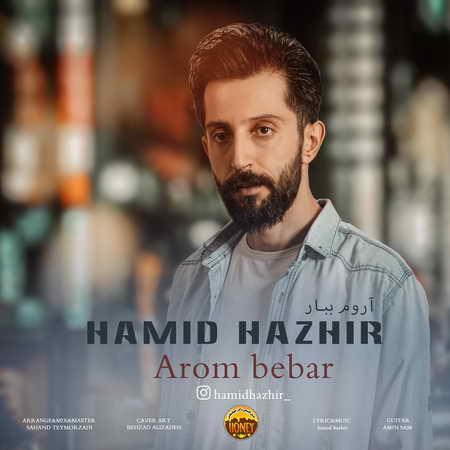 Hamid Hazhir Aroom Bebar Musico.ir  دانلود آهنگ حمید هژیر آروم ببار