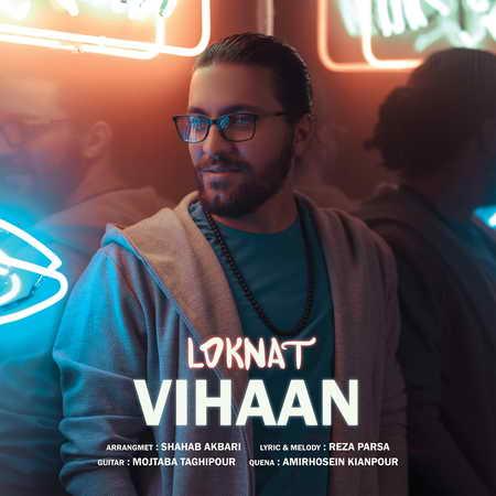 Vihan Loknat Musico.ir  دانلود آهنگ ویهان لکنت