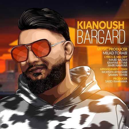 Kianoush Bargard Musico.ir  دانلود آهنگ کیانوش برگرد